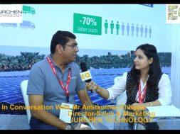 EQ in conversation with Mr. Amit Kumar Chheda, Director- Sales & Marketing at Jurchen Technology