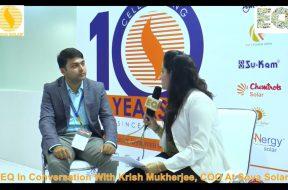 EQ in conversation with Mr. Krish Mukherjee, COO at Sova Solar