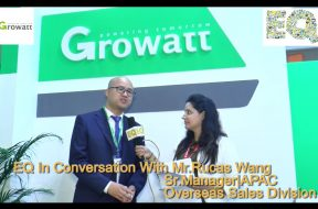 EQ in conversation with Mr. Rucas Wang, Sr. Manager, APAC, Overseas Sales Division at Growatt