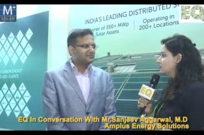EQ in conversation with Mr. Sanjeev Aggarwal, M.D. at Amplus Energy Solutions