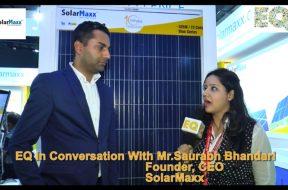 EQ in conversation with Mr. Saurabh Bhandari Founder, CEO at SolarMaxx.