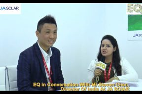 EQ in conversation with Mr. Steven Chen, Director of India at JA Solar
