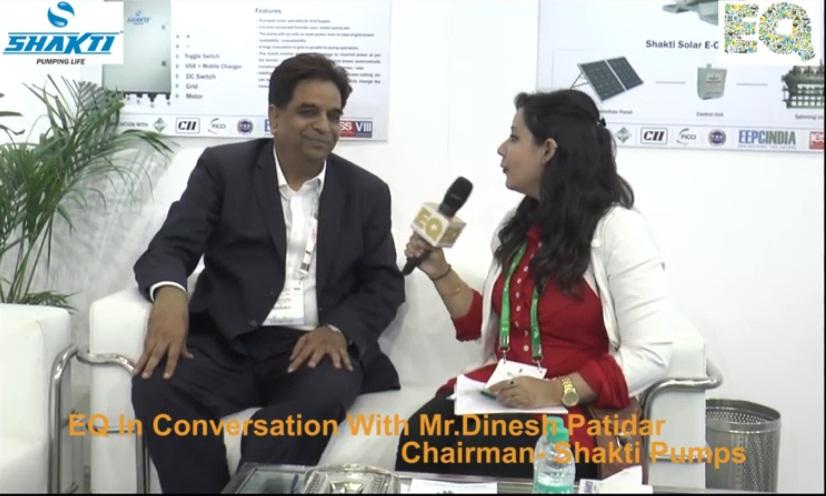 EQ in conversation with Mr. Dinesh Patidar, Chairman- Shakti Pumps