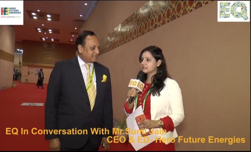 EQ in conversation with Mr. Sunil Jain, CEO & ED- Hero Future Energies