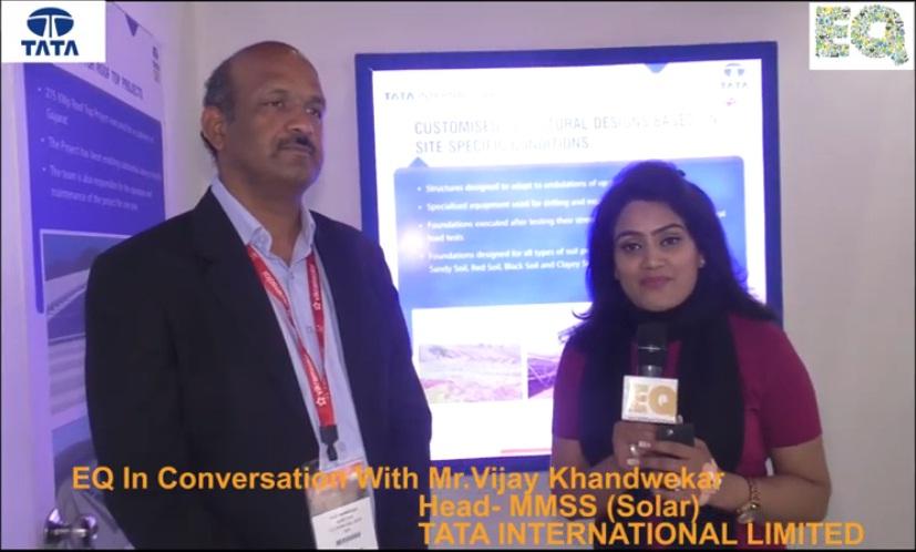 EQ in conversation with Mr. Vijay Khandwekar, Head-MMSS (Solar) at TATA INTERNATIONAL LIMITED