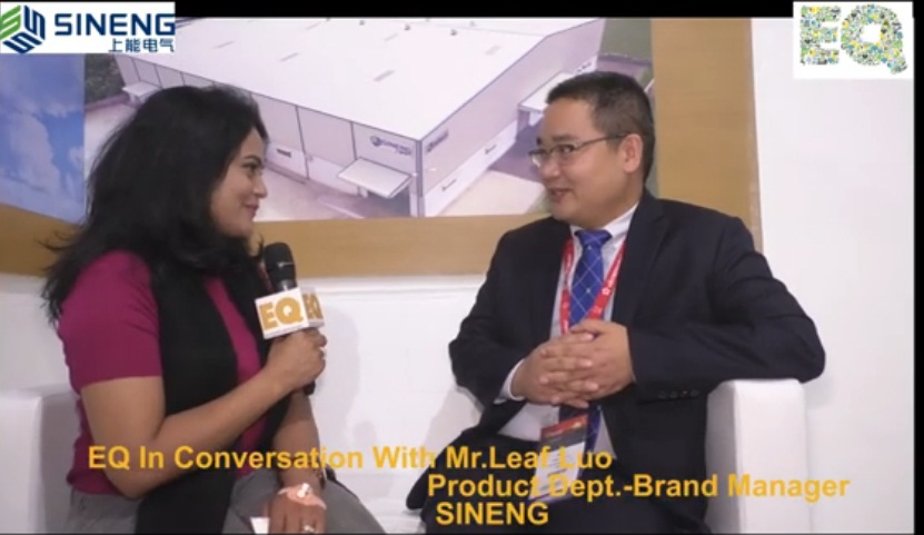 EQ in conversation with Mr. Leaf Luo Product Dept.- Brand Manager at SINENG.