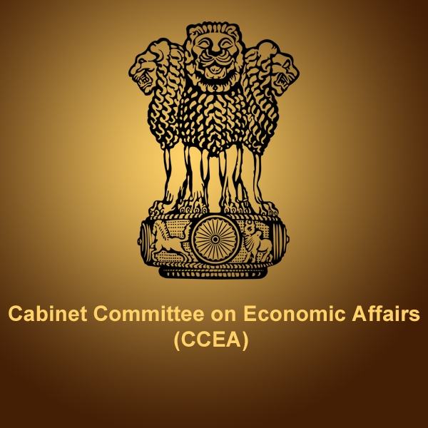 Press Information Bureau  Government of India Cabinet Committee on Economic Affairs (CCEA)