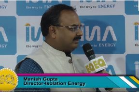 EQ in conversation with Mr. Manish Gupta – Director at Insolation Energy