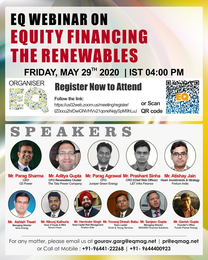 EQ Webinar on Equity Financing The Renewables on May 29th (Friday) from PM Onwards…Call for Speakers & Attendees….Register NOW !!!
