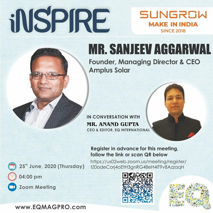 Mr. Sanjeev Aggarwal, MD & CEO at Amplus Solar in Live & Exclusive Conversation with EQMag's Editor on Thursday June 25th from 4PM Onwards…Register to Attend