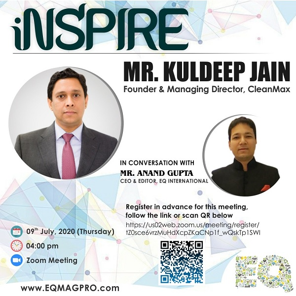 Mr. Kuldeep Jain, MD at CleanMax in Live & Exclusive Interview with EQMag's Editor on Thursday July 9th from 4PM…Register Now !!!