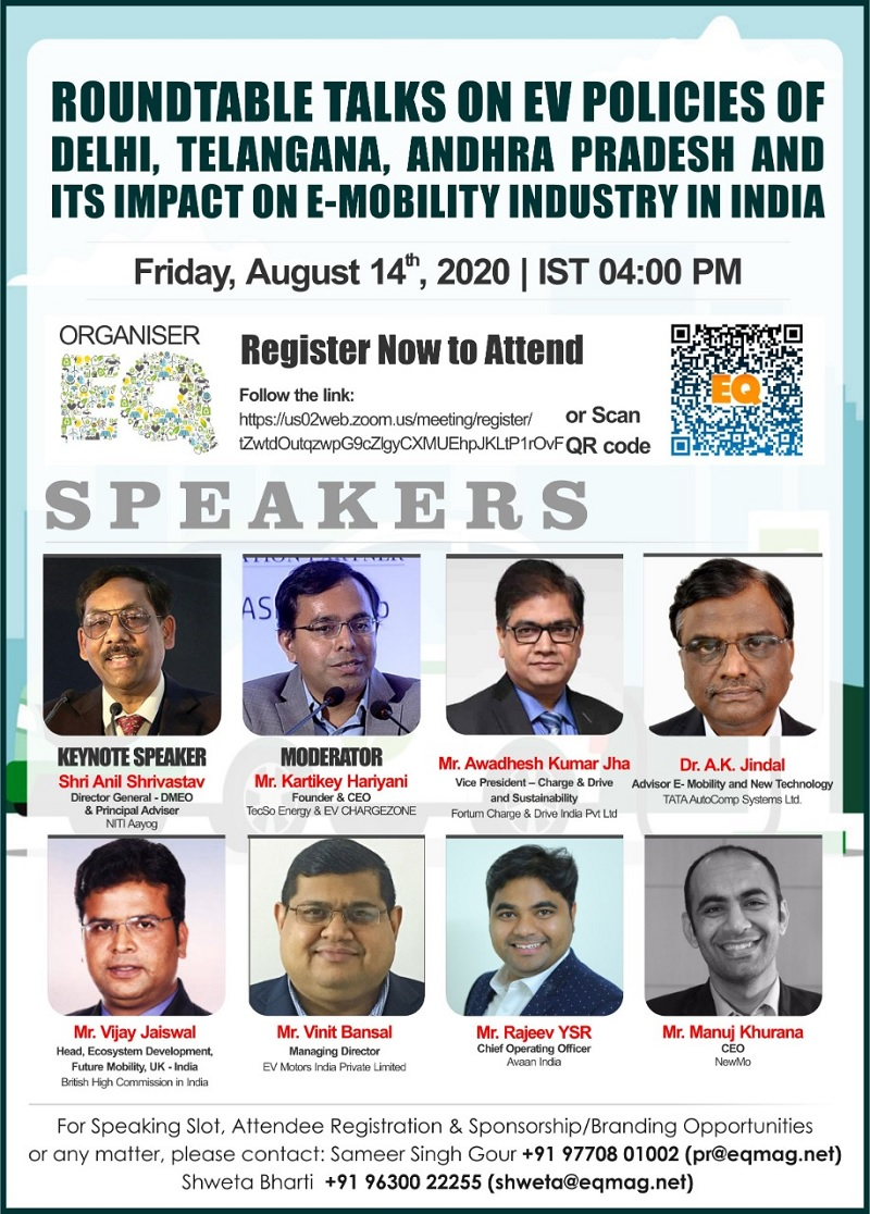 EQ eRoundTable on New EV Policies by India, Delhi, Telangana & AP on Friday August 14th from 04:00 PM Onwards….Register Now !!!