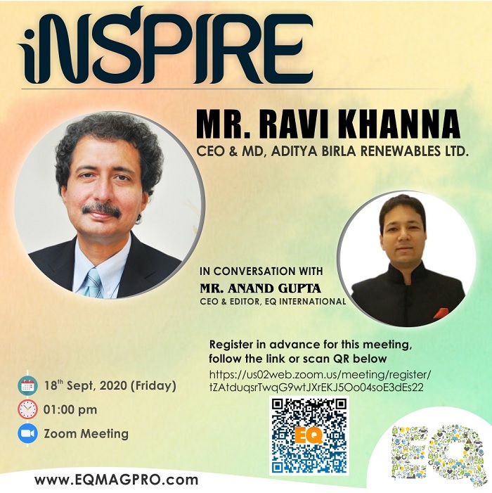 EQ In Exclusive Conversation With Mr. Ravi Khanna, CEO Solar Power Business at Aditya Birla Group