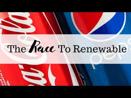 Pepsi Co or Coca Cola? The Race To Renewable