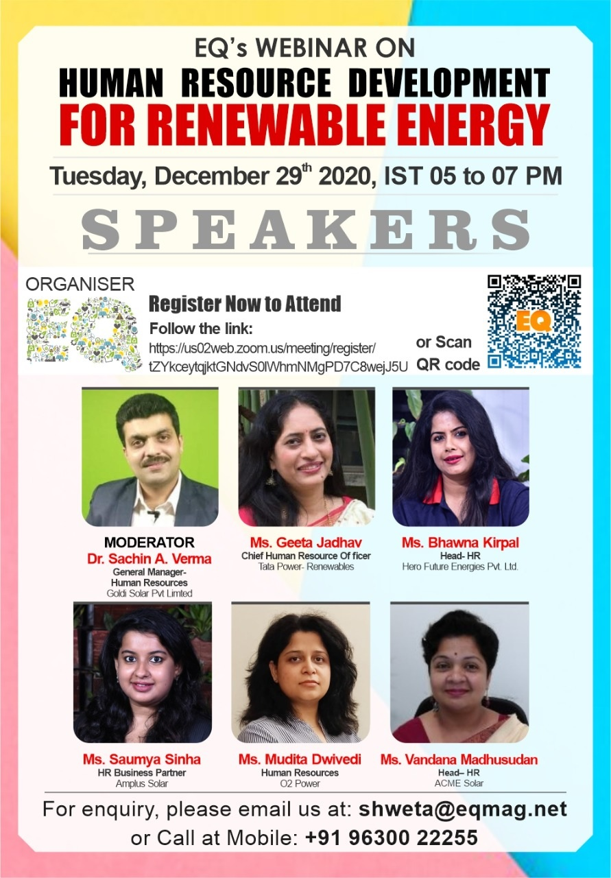 EQ Webinar on HRD for RE Sector in India on Tuesday December 29th from 05:00 PM Onwards….Register Now !!!