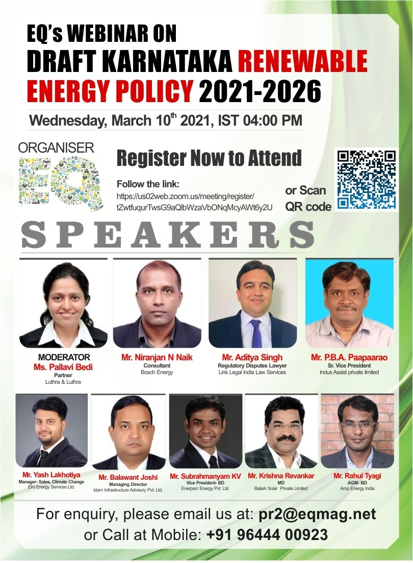 EQ Webinar on Draft Karnataka Renewable Energy Policy 2021-2026 on Wednesday March 10th from 04:00 PM Onwards….Register Now !!!