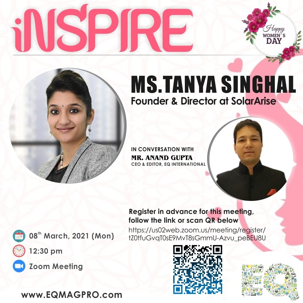 EQ In Exclusive Conversation With Ms. Tanya Singhal, Founder & Director at SolarArise