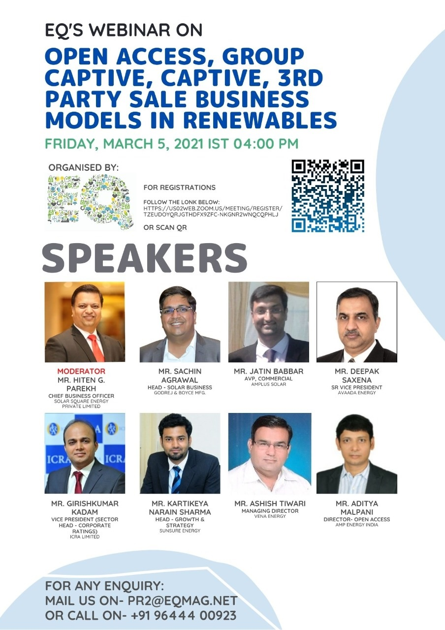 EQ Webinar on Solar Open Access Market – Overview & Outlook 2021 in India on Friday March 5th from 04:00 PM Onwards….Register Now !!!