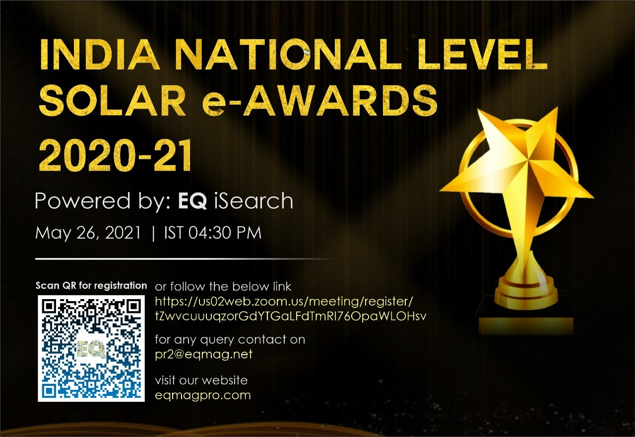 India National Level Solar Annual e-Awards 2020-21 Powered by EQ iSearch