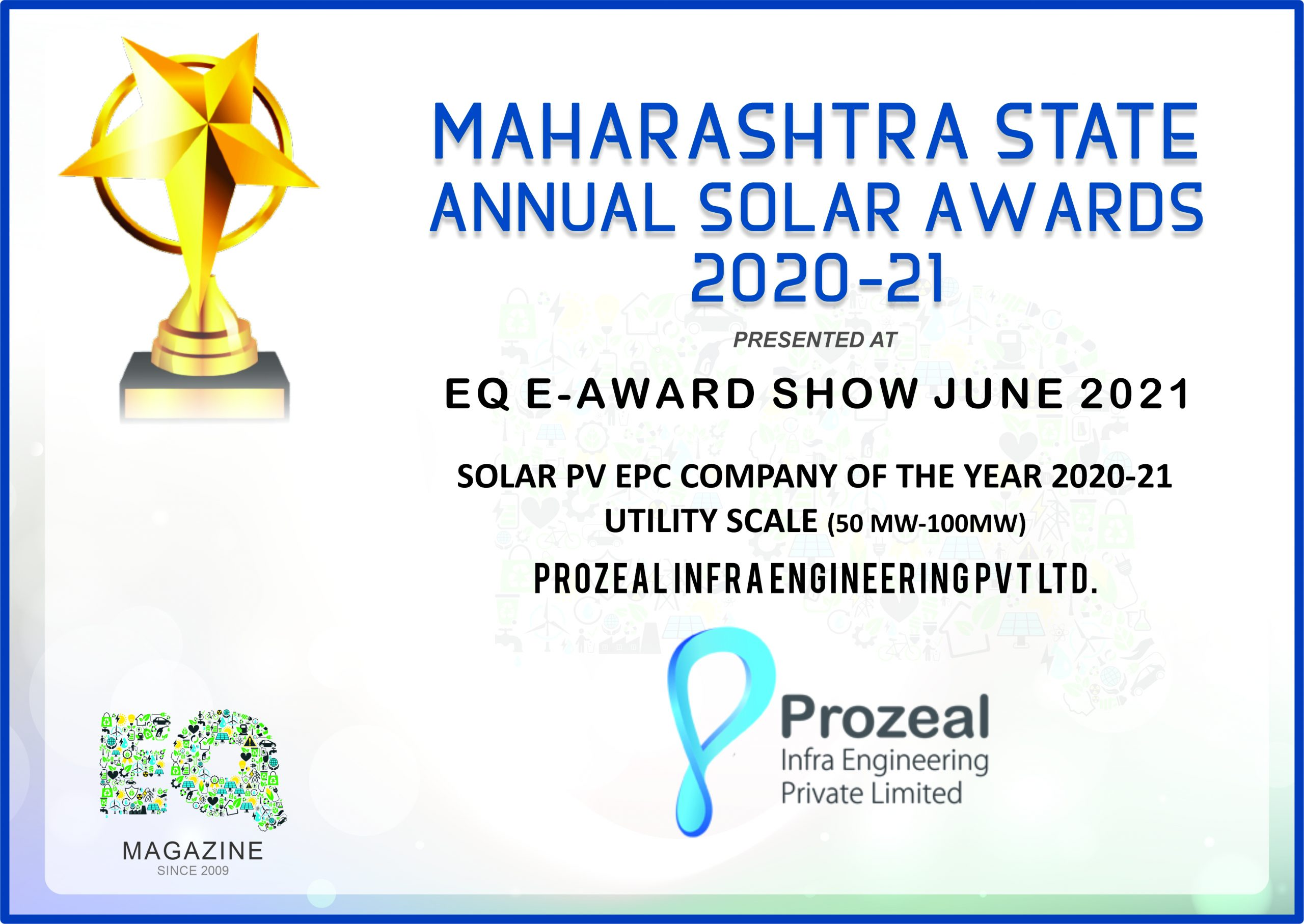 Prozeal Infra Engineering Wins Solar Award-'Solar PV EPC Company of the Year 2020-21 Utility Scale'