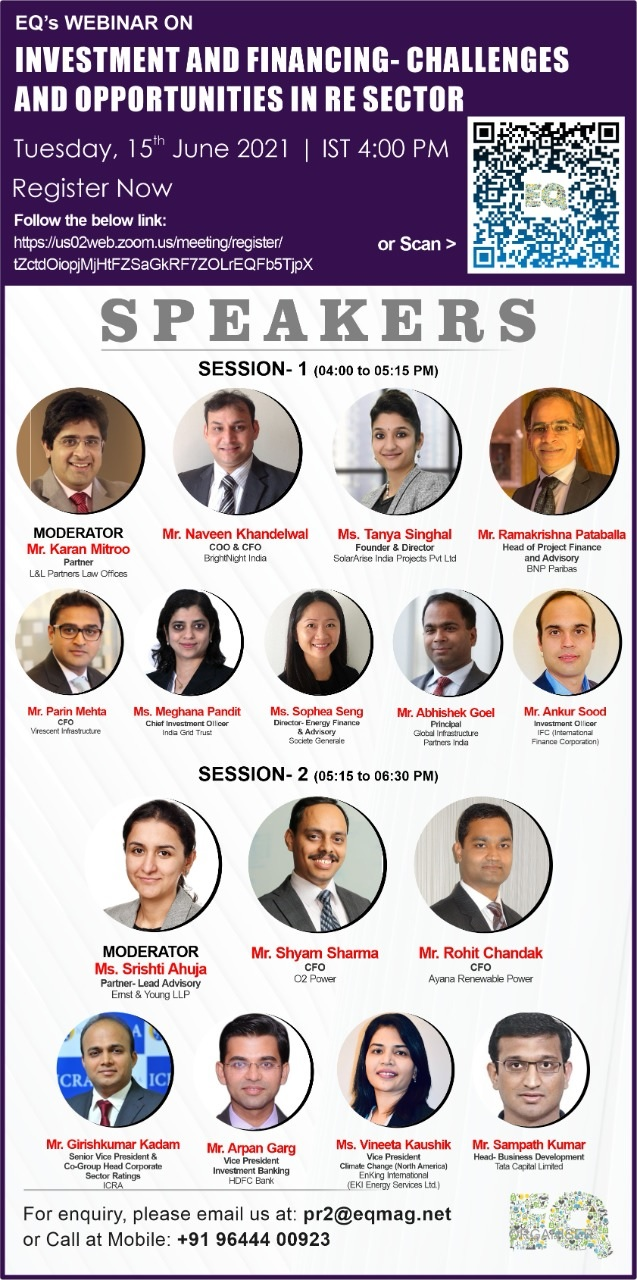 EQ Webinar on Investment and Financing – Challenges and Opportunities in RE Sector on Tuesday June 15th from 04:00 PM Onwards….Register Now !!!