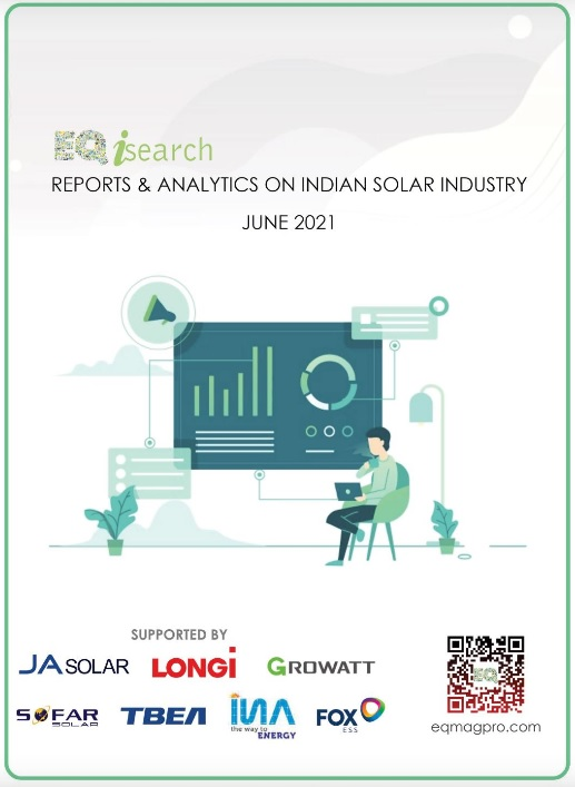 Just In – EQ Launches iSearch Intelligence Report on India's Solar Industry June-2021