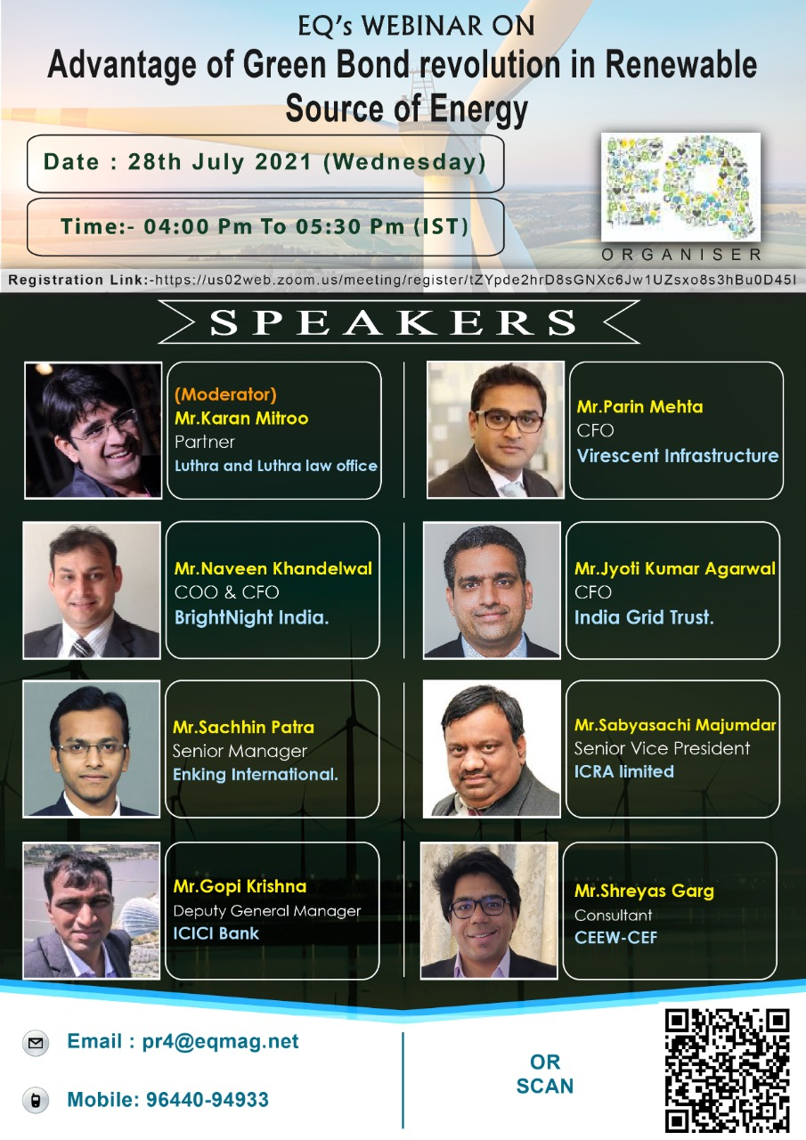 EQ Webinar on Green Bond Revolution in Renewables – Opportunities & Challenges on Wednesday July 28th From 04:00 PM Onwards…. Register Now !!!