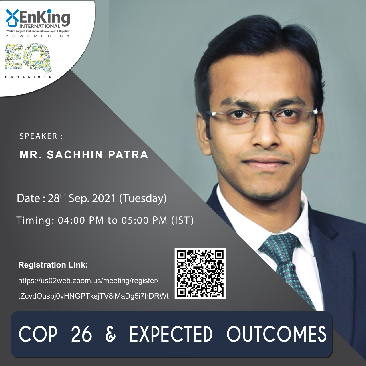 EQ Webinar on COP 26 and Expected Outcomes Powered by EnKing International On Tuesday September 28th From 4:00 PM Onwards…. Register Now !!!